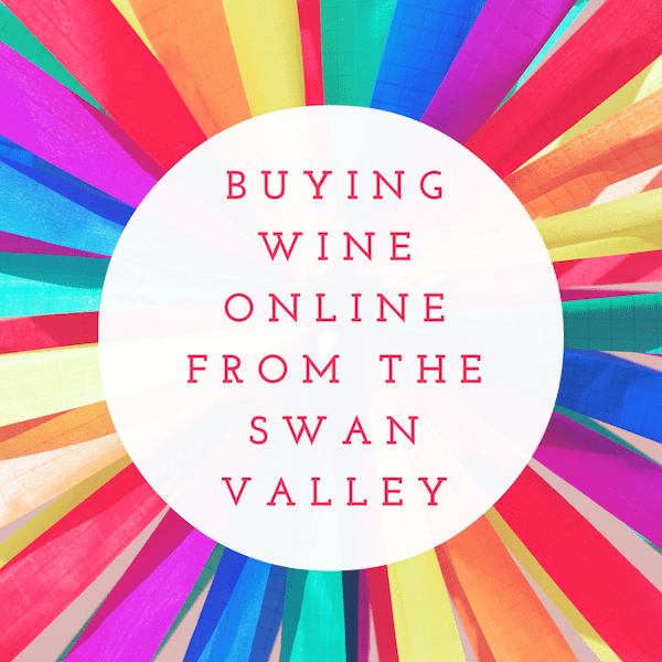 buying-wine-online-from-the-swan-valley