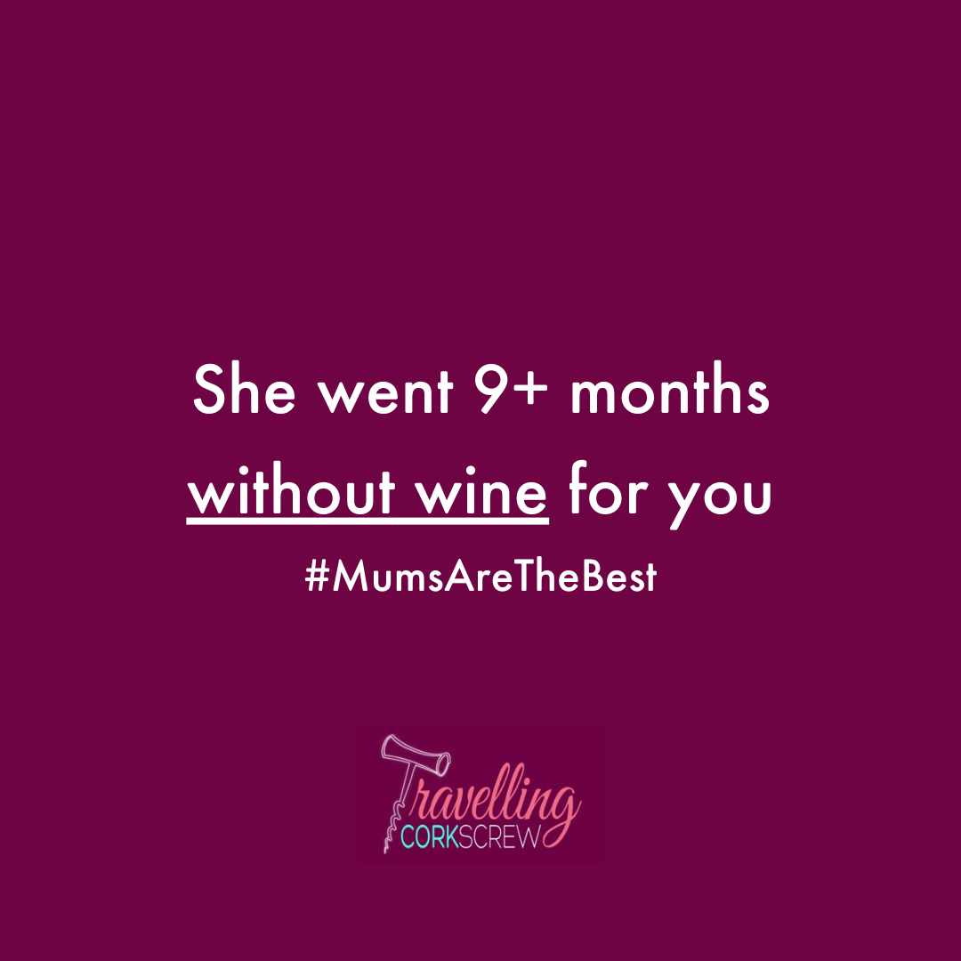 She went 9+ months without wine for you