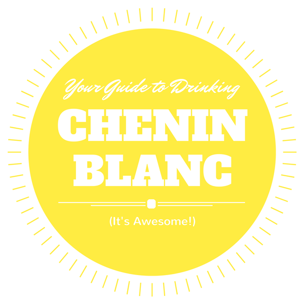 Your Guide to Drinking Chenin Blanc