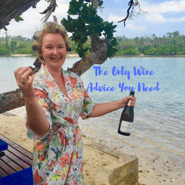 The Only Wine Advice You Need – Trust Me